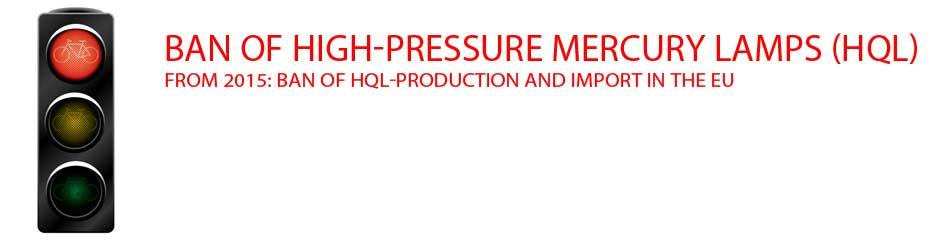 Ban of high-pressure mercury vapour HQL lamps